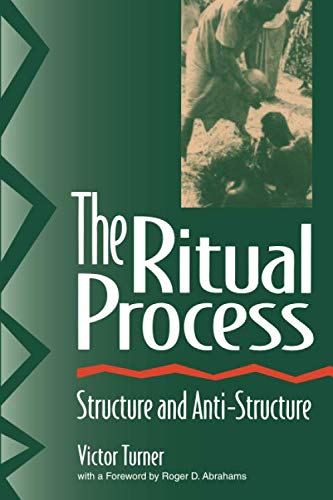 The Ritual Process (Lewis Henry Morgan Lectures)
