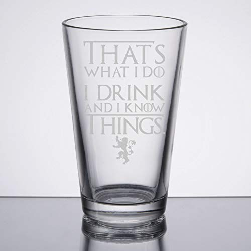 (Game of Thrones - I Drink and Know Things - Etched Pint)