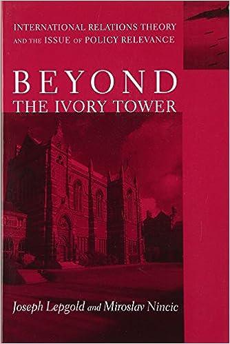 Beyond the Ivory Tower: Joseph Lepgold, Miroslav Nincic