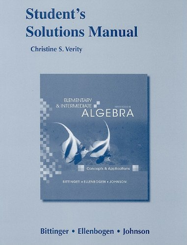 Student Solutions Manual for Elementary and Intermediate Algebra: Concepts and Applications