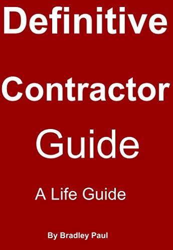 The Definitive Contractor Guide: How To Make A Living As A Traveling Contractor