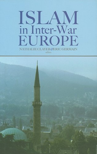 PDF] Tlcharger Islam in Inter War Europe (Columbia Hurst) durch ...