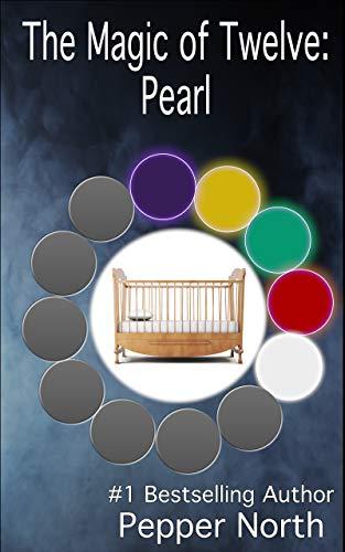 The Magic of Twelve:  Pearl -