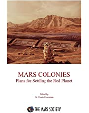 Mars Colonies: Plans for Settling the Red Planet