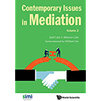 Contemporary Issues in Mediation:Volume 2