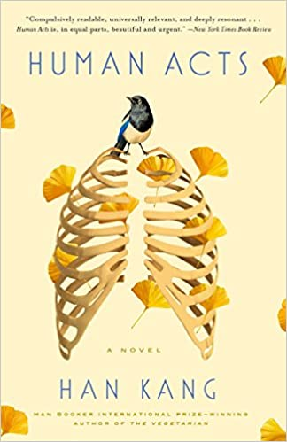 Human Acts A Novel Amazon Fr Han Kang Livres Anglais Et