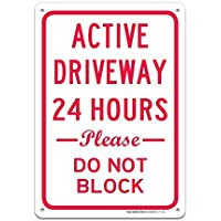 """Bestauseller Active Driveway 24 Hours Please Do Not Block Sign Large 10""""X7"""" Rust Free Aluminum Sign UV Printed with Professional Graphics Easy to Mount Indoors & Outdoors"""