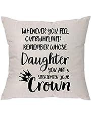 غطاء وسادة مطبوع عليه Whenever You Feel Overwhelmed Remember Whose Daughter You Are & Straighten Your Crown - هدية للابنة من الأم والأب - هدايا ملهمة للنساء والبنات المراهقات