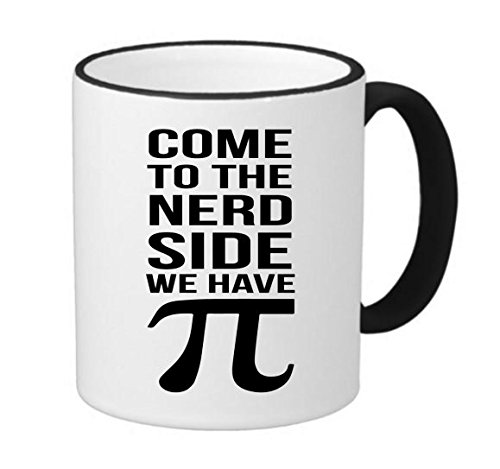 Come to the Nerd Side We Have Pi 11 ounce Black Rim/Handle Ringer Ceramic Coffee Mug Tea Cup by Moonlight - Ringer Pi