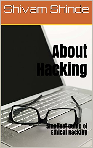 about-hacking-smallest-guide-of-ethical-hacking
