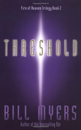 Threshold (Fire of Heaven Trilogy, Book 2)
