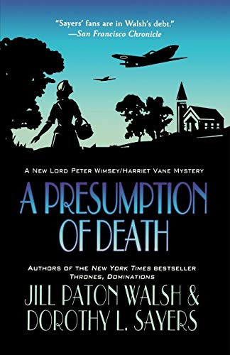 A Presumption of Death (Lord Peter Wimsey and Harriet Vane)