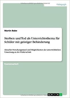 Book Sterben und Tod als Unterrichtsthema für Schüler mit geistiger Behinderung (German Edition)