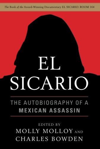 Image of El Sicario: The Autobiography of a Mexican Assassin