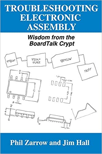 TROUBLESHOOTING ELECTRONIC ASSEMBLY: Wisdom from the ...