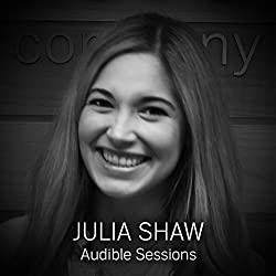 FREE: Audible Sessions with Julia Shaw
