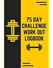 75 Day Challenge Work out logbook: 75 hard challenge book ,Daily Motivating sport