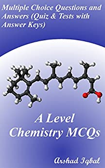 A Level Chemistry MCQs: Multiple Choice Questions and ...