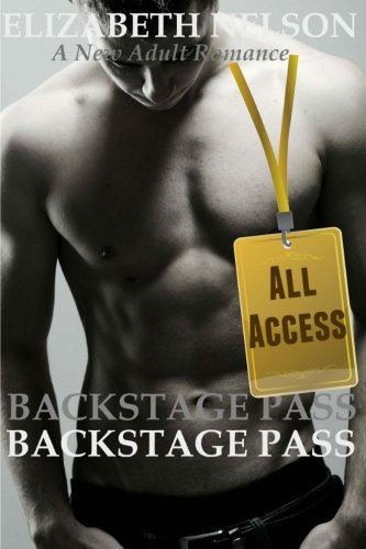 Backstage Pass: All Access (The Backstage Pass Rock Star Romance) (Volume 3)