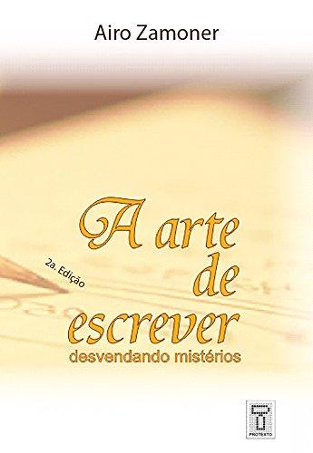 A Arte de Escrever: Desvendando mistérios (Didáticos Livro 1)