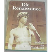 Die Renaissance. Architektur, Plastik, Malerei, Illustrationen, Zeichnungen. Enthält: A. Dürer: A. Altdorfer: H. Holbein: Donatello u.v.a.