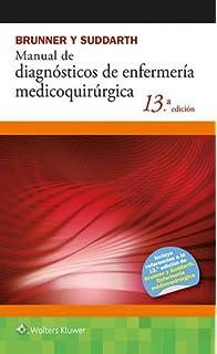 Manual de enfermería medicoquirúrgica (Spanish Edition)