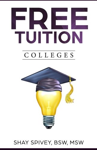FREE Tuition Colleges: 2016
