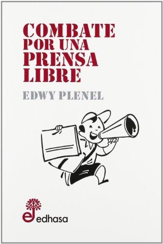 Descargar Libro Combate Por Una Prensa Libre ) Edwy Plenel