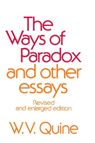 The Ways of Paradox and Other Essays: Revised and Enlarged Edition