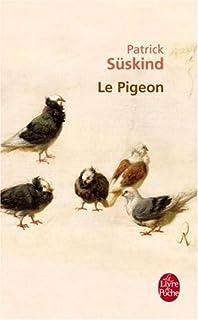 Le pigeon : récit, Süskind, Patrick