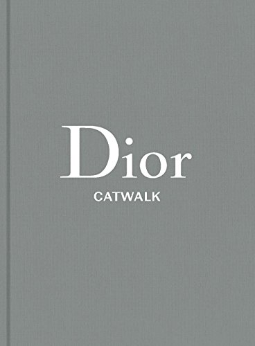 Image of Dior: The Collections, 1947-2017 (Catwalk)