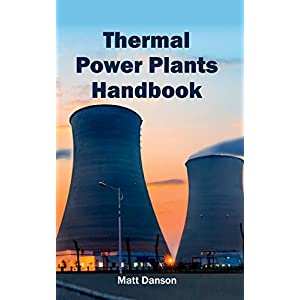 Thermal Power Plants Handbook