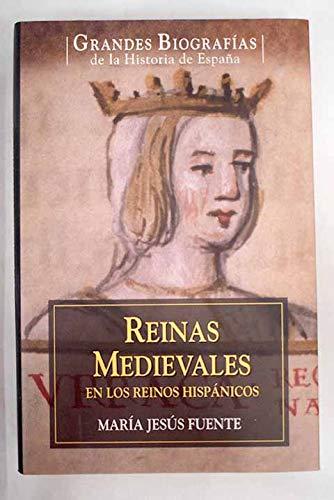 Reinas Medievales En Los Reinos Hispánicos: Amazon.es: Fuente Pérez, María Jesús: Libros
