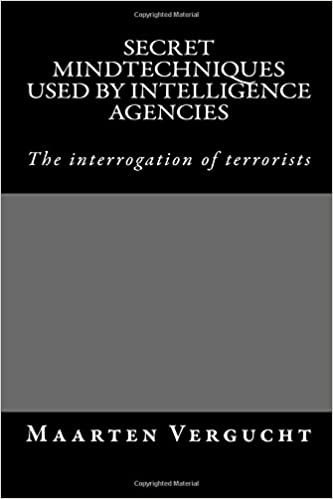 Book secret mindtechniques used by intelligence agencies: psychological techniques to interrogate terrorists