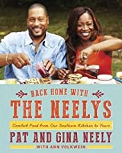 Back Home with the Neelys: Comfort Food from Our Southern Kitchen to Yours (Hardback) - Common