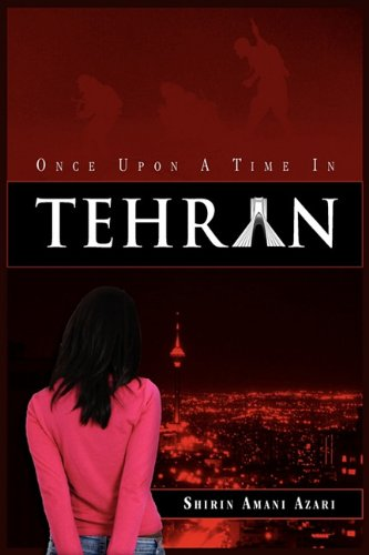 Download Once Upon a Time in Tehran PDF