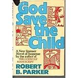 God Save the Child, Robert B. Parker, 0395199557