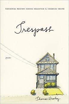 Trespass: Poems (National Poetry (Harper Perennial))