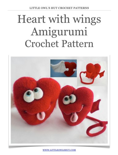 Heart with wings Crochet Pattern Amigurumi toy (LittleOwlsHut) - Valentine's Day Crochet