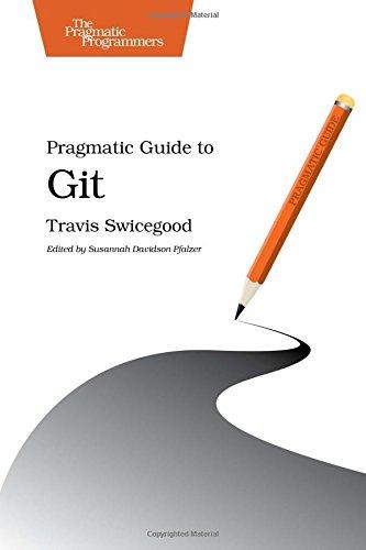 Pragmatic Guide To Git (Pragmatic Guides)