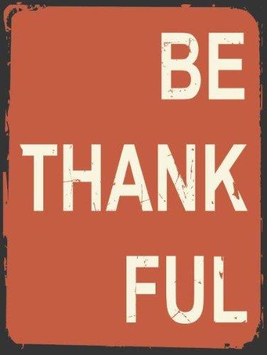 Amazon Com Be Thankful Metal Sign Contemporary Thanksgiving Decor