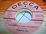 TRUMPETS OLE 45 RPM Tangerines and Trumpets / Man Of La Mancha
