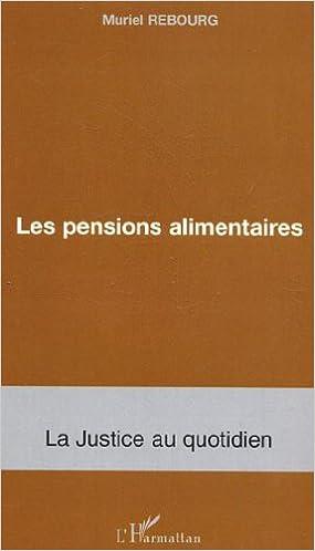 Livre gratuits en ligne Les pensions alimentaires pdf epub