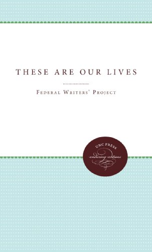 Books : These Are Our Lives (Unc Press Enduring Editions)