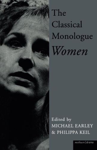The Classical Monologue: Women