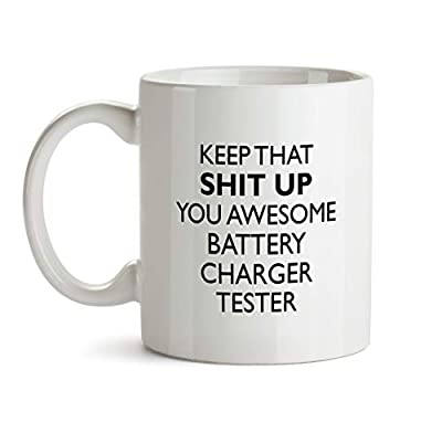 Battery Charger Tester Gift Mug - You Are Awesome Profession Best Ever Cup Colleague Coworker Thank You Appreciation Friend Recognition Present