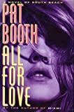 All for Love, Pat Booth, 0517584166