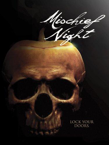 Mischief Night -
