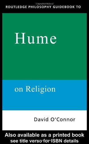 Routledge Philosophy GuideBook to Hume on Religion (01) by O'Connor, David [Paperback (2001)]