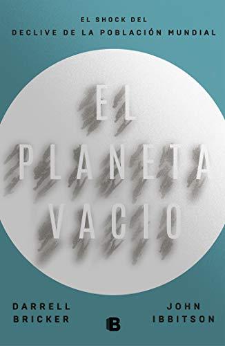 Pdf Social Sciences El planeta vacío / Empty Planet (Spanish Edition)